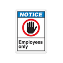 Notice Employee Only Sign