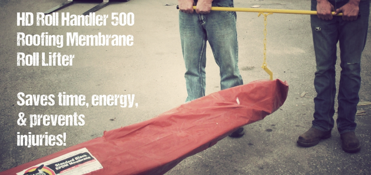 HD Roll Handler 500 Roofing Membrane Lifter